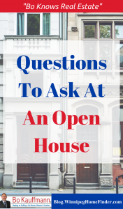 Open House - What To Ask The Listing Agent Latest Posts Winnipeg Home Buying News & Tips