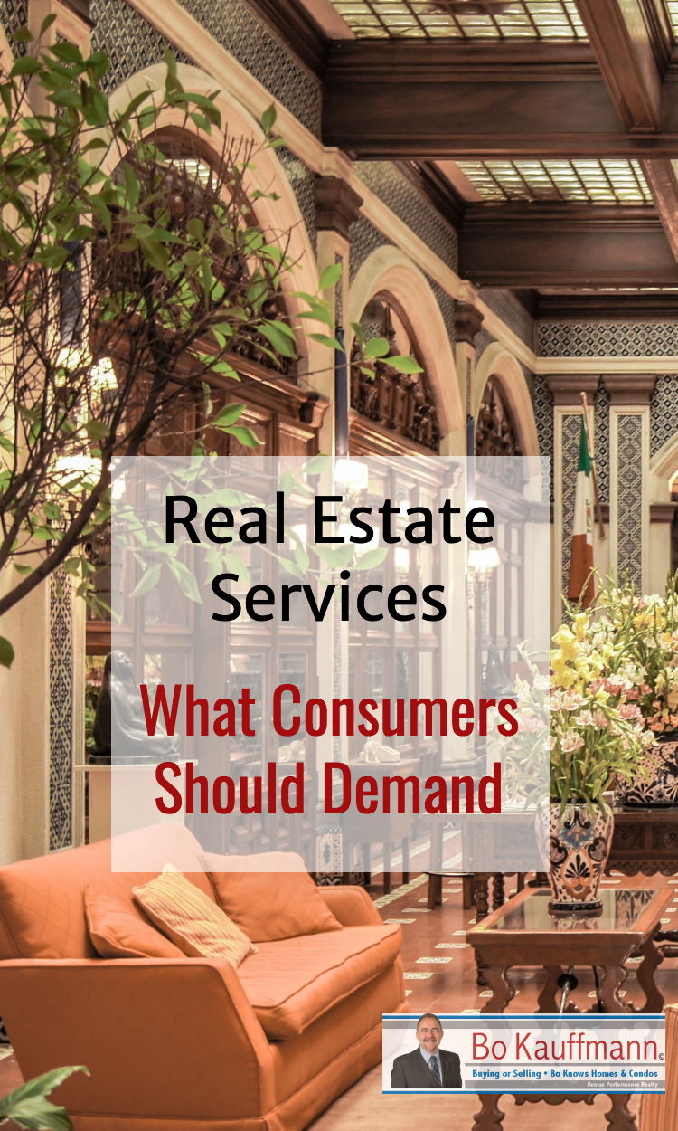 Real Estate Services - What Consumers Should Expect & Demand