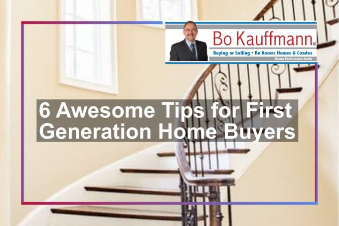 6 Awesome Tips For First Generation Home Buyers
