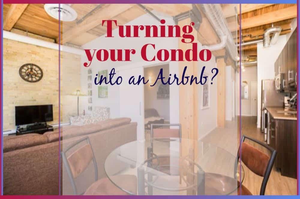 Condos as Airbnb