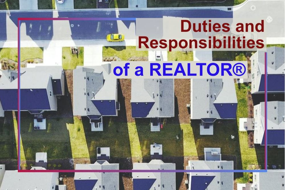 Duties and Responsibilities of a REALTOR