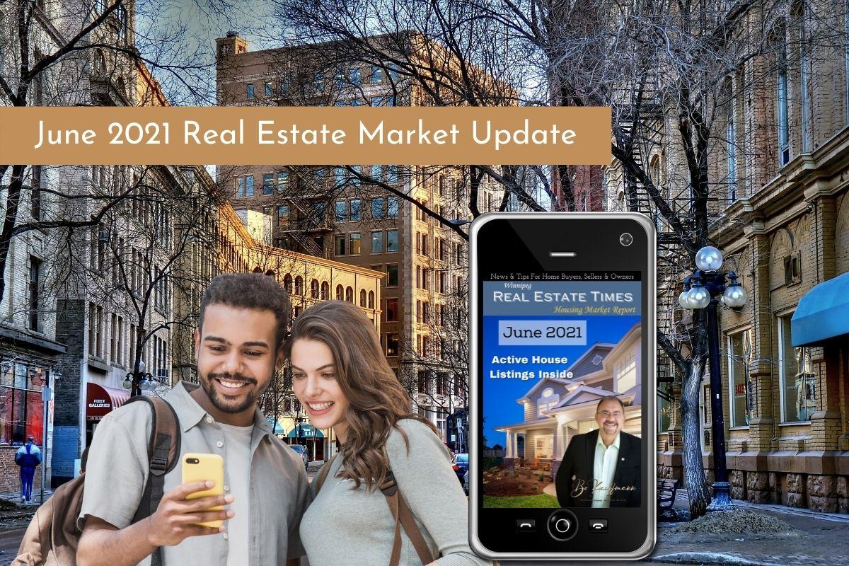 Winnipeg Real Estate Report June 2021